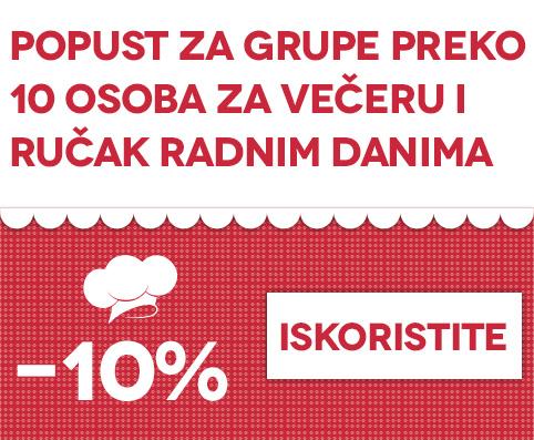 10% za grupe preko 10 osoba